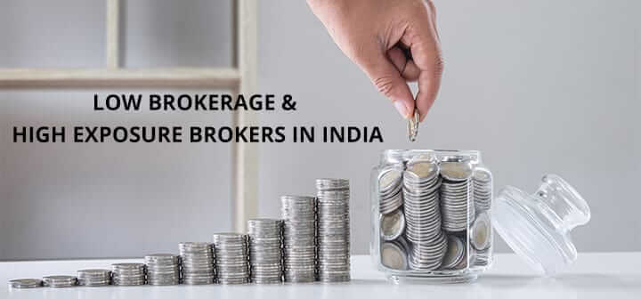Low Brokerage High Exposure 2020