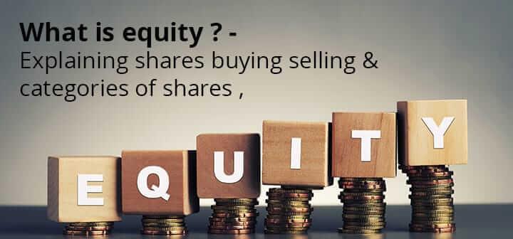What is equity? - Best stock broker